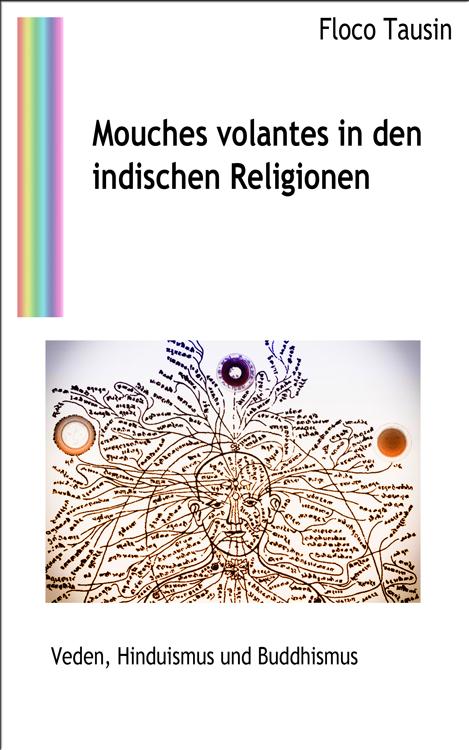 Das eBuch: Mouches volantes in den indischen Religionen.