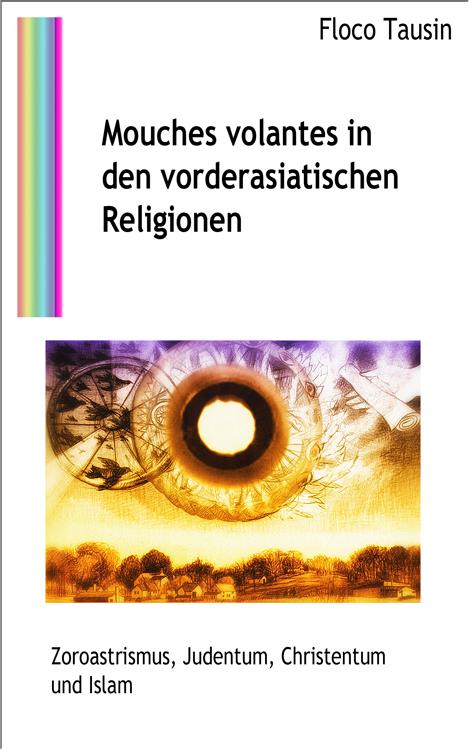 Das eBuch: Mouches volantes in den vorderasiatischen Religionen.